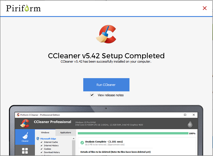 Screen capture of the completed CCleaner installation.